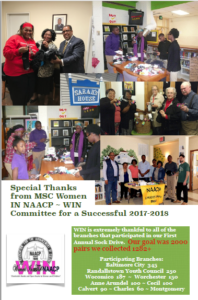 The MSC Women In NAACP - WIN is sponsoring our 2nd Annual Statewide collection of Warm Socks for the Homeless/Needy